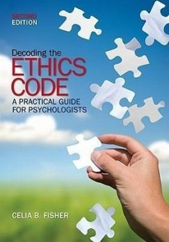Decoding the Ethics Code: A Practical Guide for Psychologists - Herausgeber: Fisher, Celia B.
