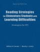 Reading Strategies for Elementary Students with Learning Difficulties - William Neil Bender; Martha J. Larkin