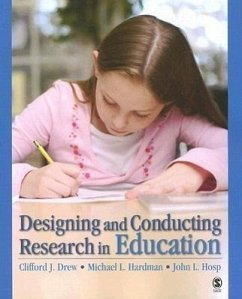 Designing and Conducting Research in Education - Drew, Clifford J. Hardman, Michael L. Hosp, John L.