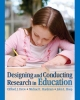 Designing and Conducting Research in Education - Clifford J. Drew; Michael L. Hardman; John L. Hosp