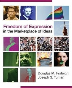 Freedom of Expression in the Marketplace of Ideas - Fraleigh, Douglas M. Tuman, Joseph S.