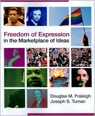 Freedom of Expression in the Marketplace of Ideas - Douglas Fraleigh, Joseph S. Tuman