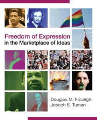 Freedom of Expression in the Marketplace of Ideas - Douglas Fraleigh