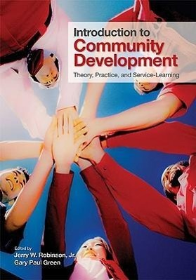 Introduction to Community Development als Buch von Jerry W. Robinson, Gary Paul Green - Sage Publications Ltd.