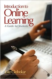 Introduction to Online Learning: A Guide for Students - Julie L. (Lynn) Globokar