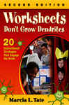 Worksheets Don't Grow Dendrites - Tate, Marcia L.