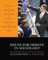 Issues for Debate in Sociology: Selections from CQ Researcher - CQ Researcher