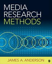 Media Research Methods: Understanding Metric and Interpretive Approaches - Anderson, James A.