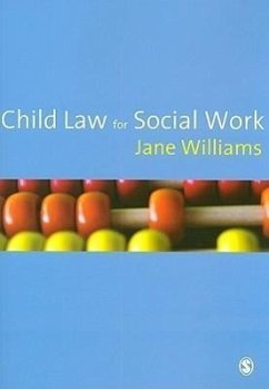 Child Law for Social Work - Williams, Jane