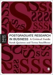 Postgraduate Research in Business: A Critical Guide