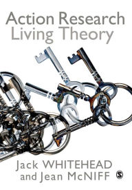 Action Research: Living Theory - A Jack Whitehead