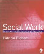 Social Work: Introducing Professional Practice