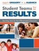 Student Teams That Get Results - Gayle H. Gregory; Linda M. Kuzmich