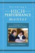Becoming a High-Performance Mentor: A Guide to Reflection and Action