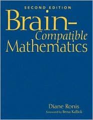 Brain-Compatible Mathematics - Diane L. Ronis, Bena Kallick