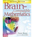 Brain-Compatible Mathematics - Diane Ronis