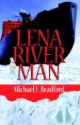 Lena River Man