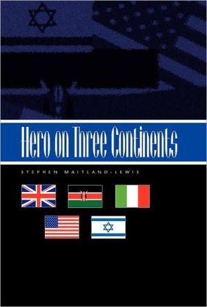 Hero On Three Continents