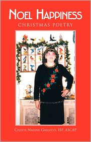 Christmas Poetry In Rhyme - Ascap Isp Celeste Nadine Gallucci