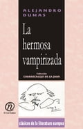 La hermosa vampirizada: Colección de Clásicos de la Literatura Europea