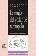 La mujer del collar de terciopelo: Colección de Clásicos de la Literatura Europea