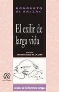 El exilir de larga vida: Colección de Clásicos de la Literatura Europea