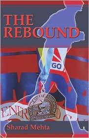 The Rebound - Sharad Mehta