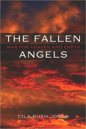 The Fallen Angels - Lila Ruth Jones