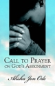 Call to Prayer on God's Assignment - Alisha Jon Ode