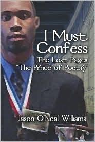 I Must Confess - Jason  O'Neal Williams