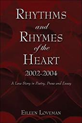 Rhythms and Rhymes of the Heart 2002-2004 - Loveman, Eileen