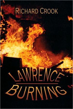 Lawrence Burning - Richard Crook