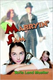 Marryin' Sam - Doris  Land Mueller