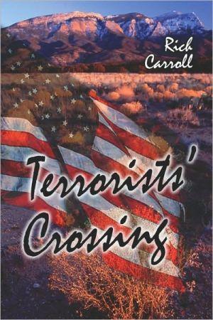 Terrorists' Crossing - Rich Carroll