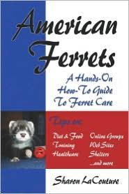 American Ferrets - Sharon Lacouture