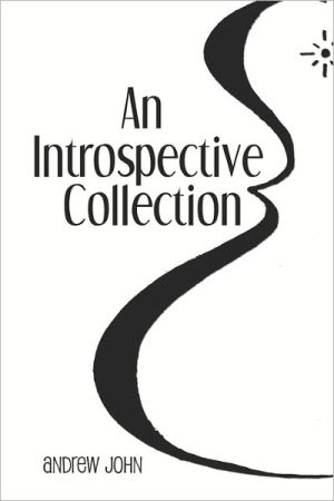 An Introspective Collection - Andrew John