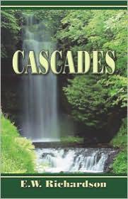 Cascades - E. W. Richardson