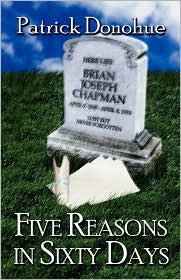 Five Reasons In Sixty Days - Patrick Donohue