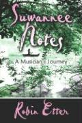 Suwannee Notes: A Musician's Journey