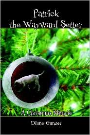 Patrick The Wayward Setter - Diane Ganzer