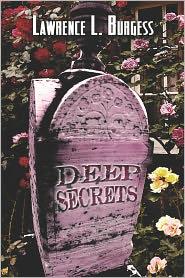Deep Secrets - Lawrence  L. Burgess