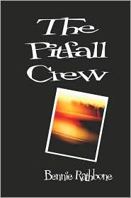 The Pitfall Crew - Bennie Rathbone