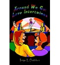 Around We Go: Love Intertwines - Tonya L. Chatelain
