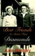 Best Friends Are Better Than Diamonds: A Story of Diamond Heels and Stepped-On Toes