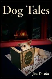Dog Tales - Jim Dustin, Karen Miller (Illustrator)