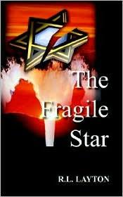 The Fragile Star - R. L. Layton