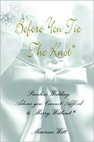 Before You Tie the Knot: Wedding Planner - Maureen Witt