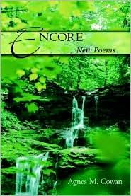 Encore: New Poems - Agnes M. Cowan