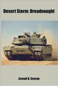 Desert Storm: Dreadnought - Joseph B. George