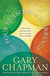 The Four Seasons of Marriage - Chapman, Gary